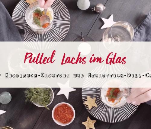 Titel Bild von Video mit Tisch und Essen: Pulled Lachs im Glas