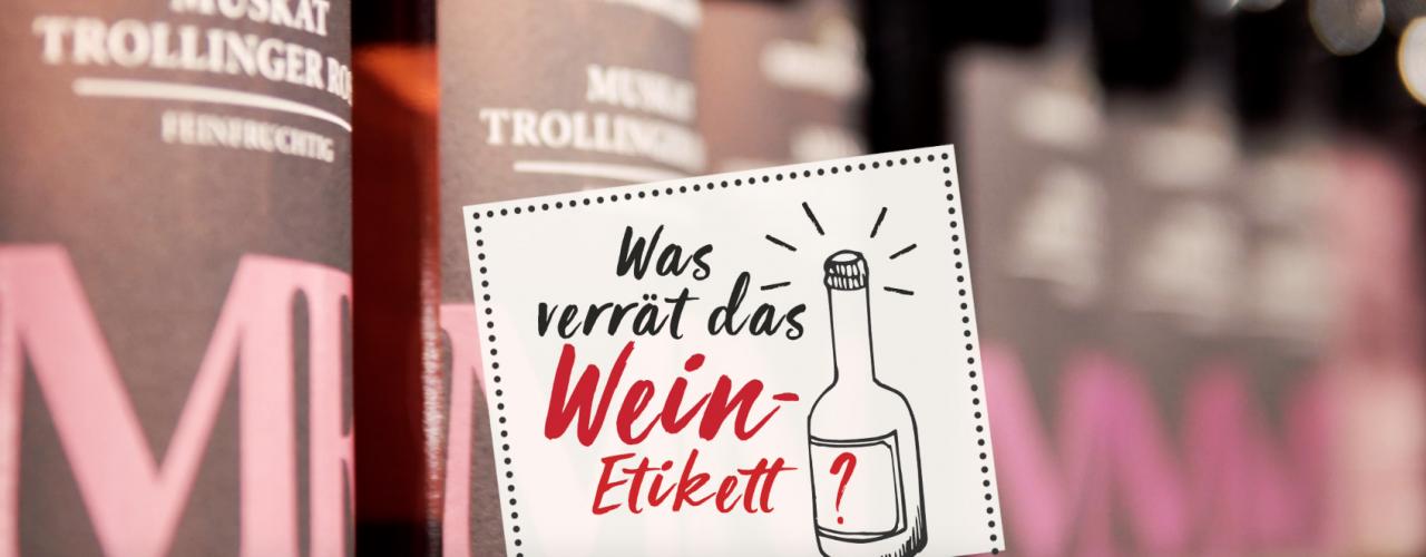 Was verrät das Wein-Etikett?